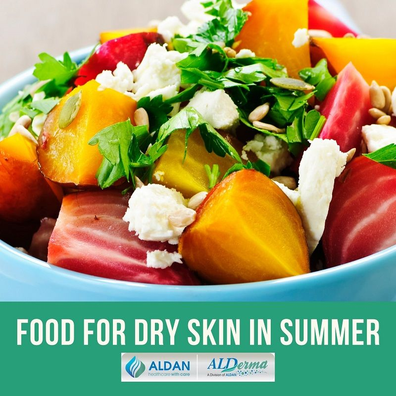 Food for dry skin in summer
